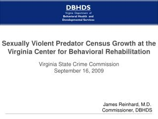 Sexually Violent Predator Census Growth at the Virginia Center for Behavioral Rehabilitation