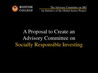 A Proposal to Create an  Advisory Committee on Socially Responsible Investing