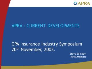 APRA : CURRENT DEVELOPMENTS