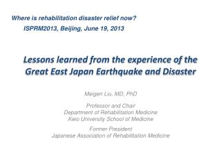 Lessons learned from the experience of the Great East Japan Earthquake and Disaster