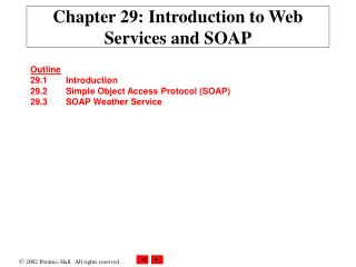 Chapter 29: Introduction to Web Services and SOAP