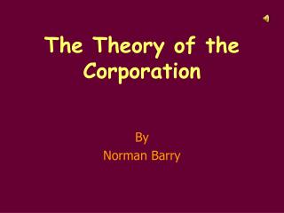 The Theory of the Corporation