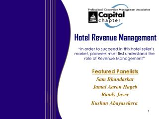 Hotel Revenue Management       In order to succeed in this hotel seller s market, planners must first understand the rol