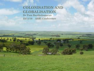 COLONISATION AND  GLOBALISATION