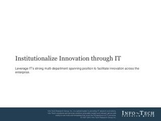 Institutionalize Innovation through IT