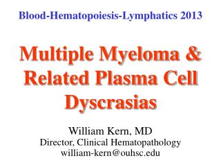 Multiple Myeloma & Related Plasma Cell Dyscrasias