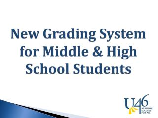 New Grading System for Middle & High School Students