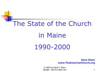 The State of the Church in Maine 1990-2000