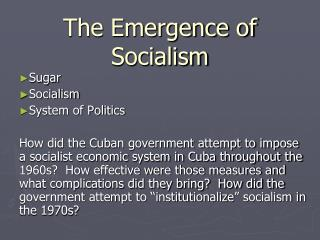 The Emergence of Socialism