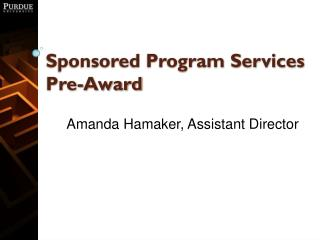 Sponsored Program Services Pre-Award