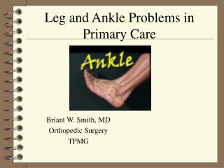 Leg and Ankle Problems in Primary Care