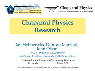 Chaparral Physics Research