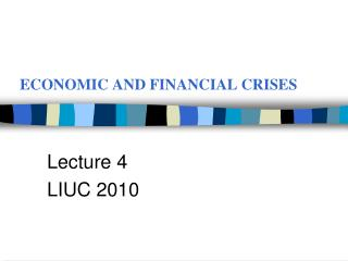 ECONOMIC AND FINANCIAL CRISES