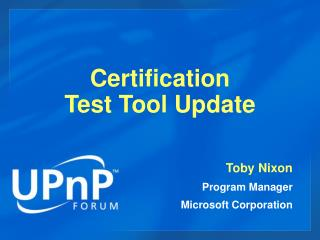 Certification  Test Tool Update