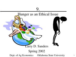 9.   Hunger as an Ethical Issue