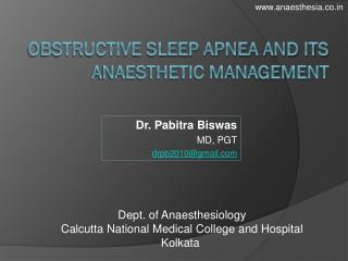 OBSTRUCTIVE SLEEP APNEA AND ITS ANAESTHETIC MANAGEMENT