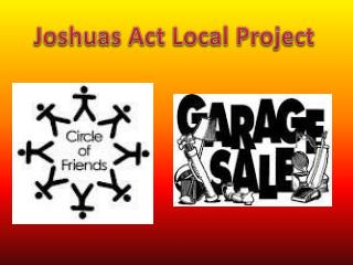 Joshuas Act Local Project