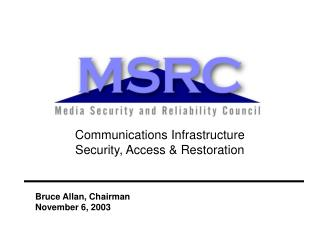 Communications Infrastructure Security, Access & Restoration