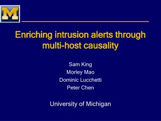 Enriching intrusion alerts through multi-host causality