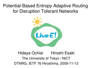 Potential-Based Entropy Adaptive Routing for Disruption Tolerant Networks