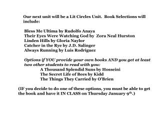 Our next unit will be a Lit Circles Unit. Book Selections will include: