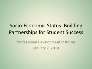 Socio-Economic Status: Building Partnerships for Student Success