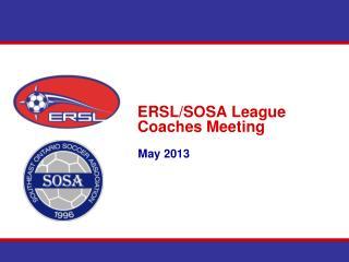 ERSL/SOSA League Coaches Meeting