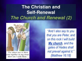 The Christian and  Self-Renewal  The Church and Renewal (2)