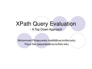 XPath Query Evaluation -  A Top Down Approach