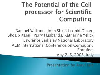 The Potential of the Cell processor for Scientific Computing