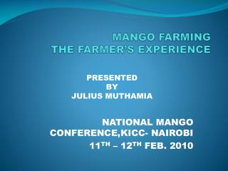 MANGO FARMING THE FARMER'S EXPERIENCE