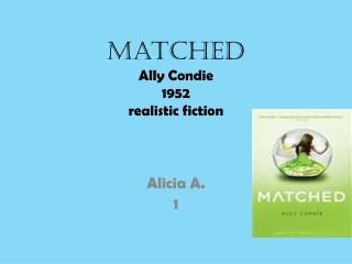 Matched Ally  Condie 1952 realistic fiction