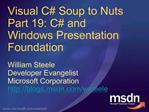 Visual C Soup to Nuts Part 19: C and Windows Presentation Foundation