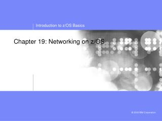 Chapter 19: Networking on z/OS