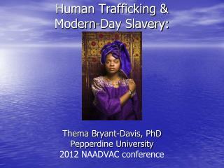 Human Trafficking &  Modern-Day Slavery: