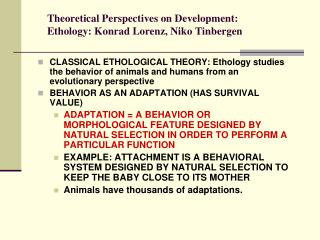 Theoretical Perspectives on Development: Ethology: Konrad Lorenz, Niko Tinbergen