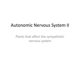 Autonomic Nervous System II