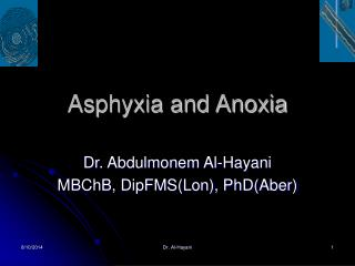 Asphyxia and Anoxia