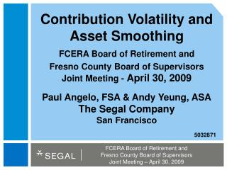 Contribution Volatility and Asset Smoothing
