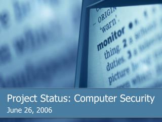 Project Status: Computer Security