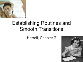 Establishing Routines and Smooth Transitions