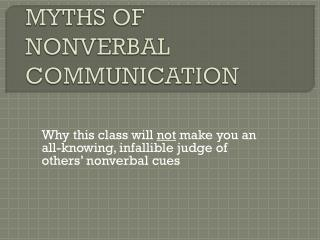 MYTHS OF NONVERBAL COMMUNICATION