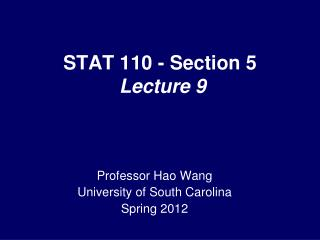 STAT 110 - Section 5  Lecture 9