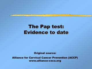 The Pap test: Evidence to date
