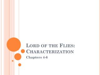 Lord of the Flies: Characterization