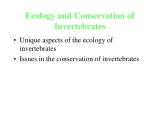 Ecology and Conservation of Invertebrates