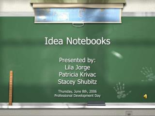 Idea Notebooks