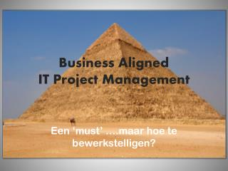 Business Aligned  IT Project Management
