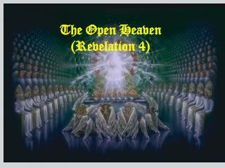 The Open Heaven (Revelation 4)