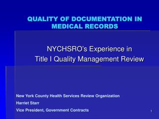 QUALITY OF DOCUMENTATION IN MEDICAL RECORDS